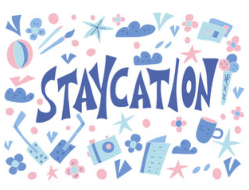 How About a Staycation?